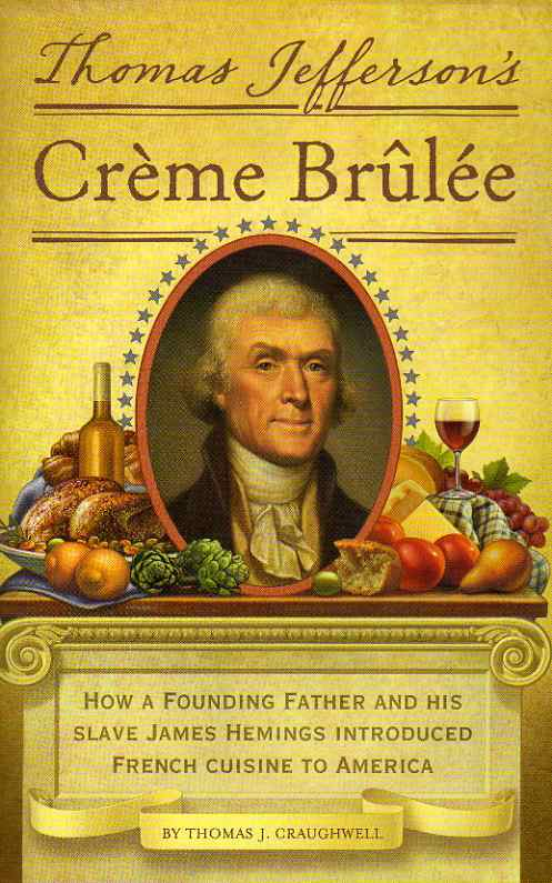 cookbook review Thomas Jefferson's Crème Brûlée