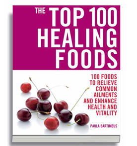The Top 100 Healing Foods by Paula Bartimeus – review