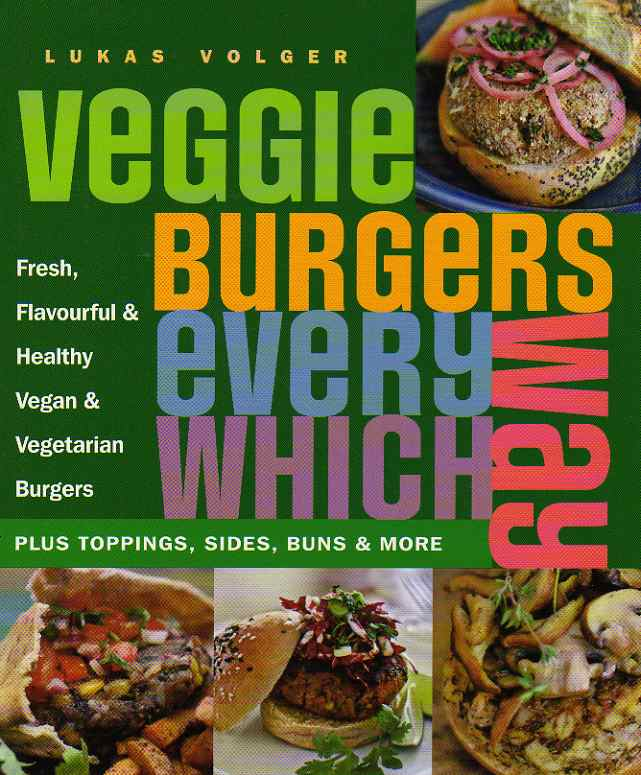 cookbook review Veggie Burgers Every Which Way