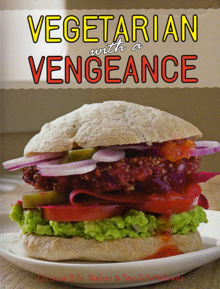 cookbook review Vegetarian with a Vengeance