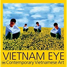 Vietnam Eye – Contemporary Vietnamese Art – book review