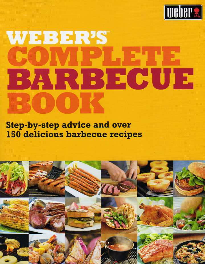 Weber's Complete Barbecue Book by Jamie Purviance – review