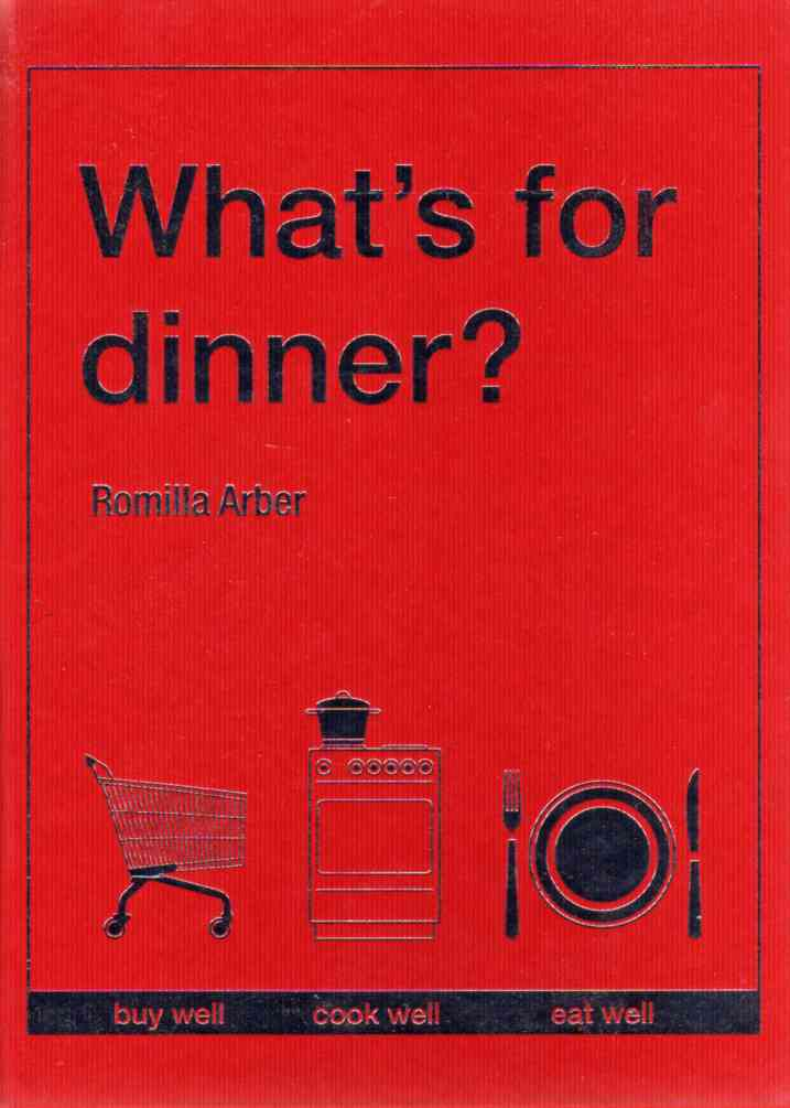 What's for Dinner? by Romilla Arber – review