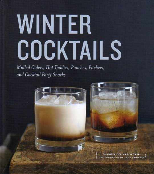 Winter Cocktails by Maria del Mar Sacasa – review