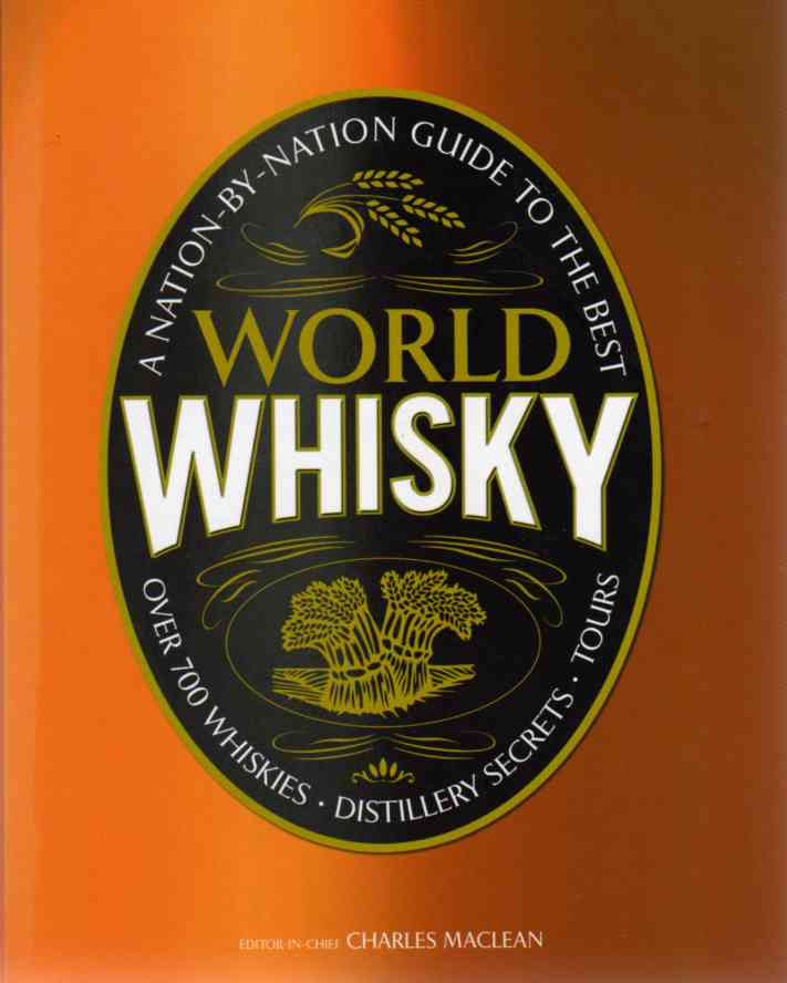 World Whisky by Charles Maclean – review