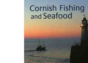 Cornish Fishing and Seafood by Carol Trewin – review
