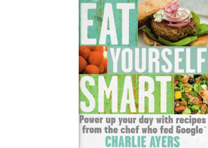 Eat Yourself Smart by Charlie Ayers – review