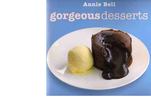 Gorgeous Desserts by Annie Bell – review