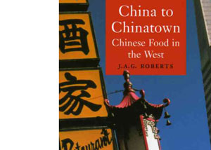China to Chinatown by J.A.G. Roberts – review