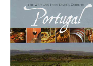 The Wine and Food Lover's Guide to Portugal – review