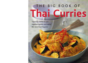The Big Book of Thai Curries by Vatcharin Bhumichitr – review