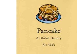 Pancake – A Global History by Ken Albala – review