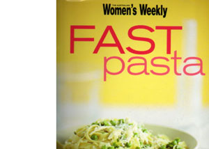 Fast Pasta by Australian Women's Weekly – review