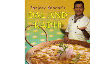 Dal and Kadhi by Sanjeev Kapoor – review