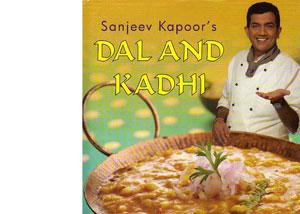 Dal and Kadhi by Sanjeev Kapoor – review