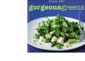 Gorgeous Greens by Annie Bell – review