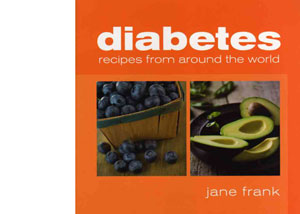 Diabetes Recipes from Around the World by Jane Frank – review