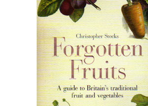 Forgotten Fruits by Christopher Stocks – review