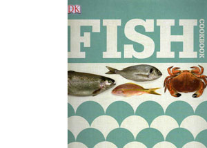 Fish Cookbook by C J Jackson – review