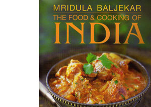 The Food and Cooking of India by Mridula Baljekar – review
