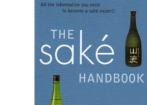 The Saké Handbook by John Gauntner – review