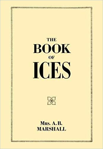 The Book of Ices by Mrs. Agnes Marshall