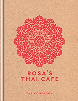 Rosa's Thai Café – The Cookbook Review