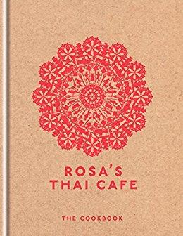 Rosa's Thai Café – The Cookbook Review