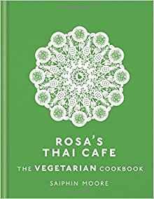 Rosa's Thai Café – The Vegetarian Cookbook