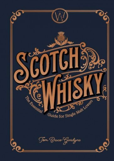 Scotch Whisky – A Guide