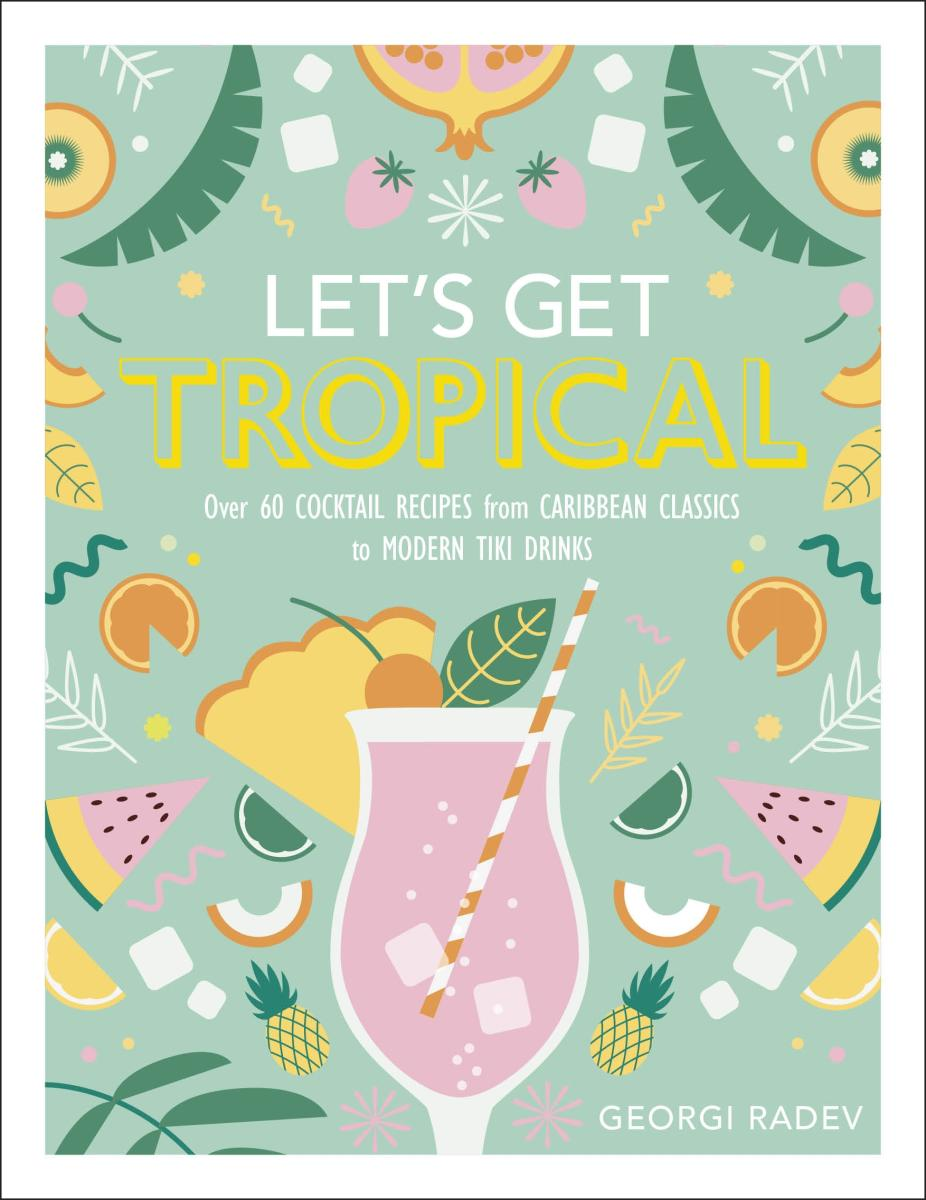 Let's Get Tropical with Cocktails
